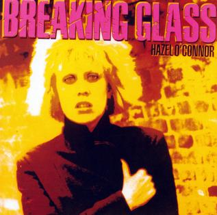 Breaking_Glass_Hazel_O'Connor